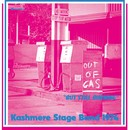 Out Of Gas But Still Burning/KASHMERE STAGE BAND