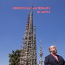 Perpetual Gateways/ED MOTTA