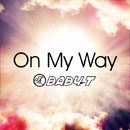 On My Way/BABY-T