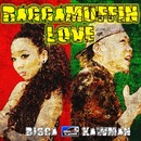 RAGGAMUFFIN LOVE -Single/BISCA & KAWMAN