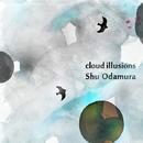 Cloud Illusions/小田村愁
