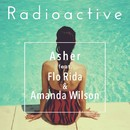 Radioactive (feat. Flo Rida & Amanda Wilson)/Asher