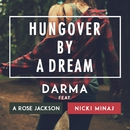Hungover By A Dream (feat. Nicki Minaj & A Rose Jackson)/Darma