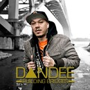 BUILDING BRIDGES/DANDEE