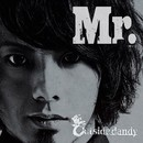 Mr./Outside dandy