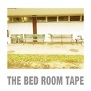 Undertow/THE BED ROOM TAPE