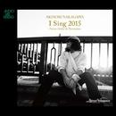 I Sing 2015 Versus Guitar & Percussion/中川晃教/鈴木英俊/三沢またろう