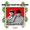 Rude boy back ina de town -Single/NANJAMAN & Jr.Dee