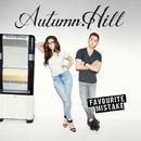 Favourite Mistake/Autumn Hill