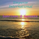 Sunrises & Sunsets/Emperor International