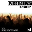 Gathering Day/Black Mesa