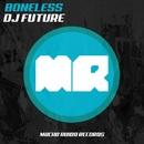 Boneless/DJ Future