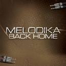 Back Home/Melodika