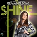 Shine/Jermaine Leong
