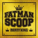 PARTY KING/Fatman Scoop