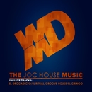 The Joc House Music/Joc House
