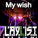 My Wish/PLAYLIST
