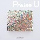 Praise U ~キミのココロ/25(FUTAGO)