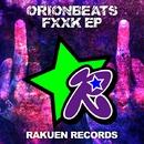 FXXK/ORIONBEATS