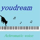 Achromatic voice feat.kokone/youdream