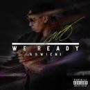 WE READY feat. KOWICHI/MO