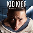 DREAM OR DIE -Single/KID KIEF