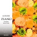 ラグジュアリー ピアノ 夏うた セレクション Vol.1/ラグジュアリー ピアノ