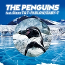 THE PENGUINS (feat. Staxx T & T-PABLOW)/BABY-T