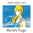 World's Magic/Special Favorite Music