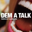 DEM A TALK -Single/NORICO LONDON