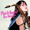 Make It Happen!/中園亜美