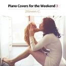 ピアノの聴こえる休日3(Piano Solo Cover - Love Songs)/Steven C
