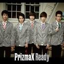 Ready/PrizmaX