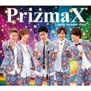 Lonely summer days(スナップ盤)/PrizmaX