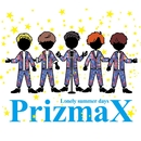 Lonely summer days(シェイク盤)/PrizmaX