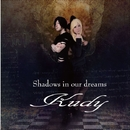 Shadows in our dreams/Kudy