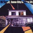 Zama City Making 35/Hi'Spec