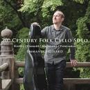 20th Century Folk Cello Solo/エマニュエル・ジラール