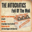 Fall Of The Wall/THE AUTOCRATICS