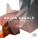 It's Like That / Total Recall/Arjun Vagale