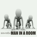 Pursuits/Man In A Room