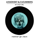My Crazy Girl/Lessovsky & Cucumbers