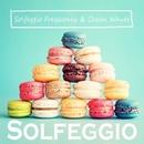 ソルフェジオ周波数 & 波の音 拡張版/ヒーリング・ライフ