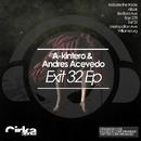 Exit 32 Ep/A-KINTERO & Andres Acevedo