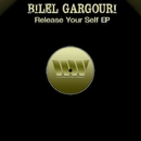 Release Your Self EP/Bilel Gargouri