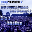 Sound Of Summer E.P/DJ Jes & Rufus Gibson feat. Warehouse People