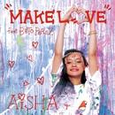 MAKE LOVE feat. BETO PEREZ/AISHA