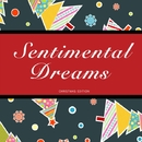 Sentimental Dreams/King Oliver's Orchestra