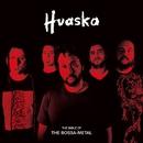 ボサノヴァ・メタル教典/HUASKA
