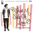 Just A Side Of Love/Keishi Tanaka